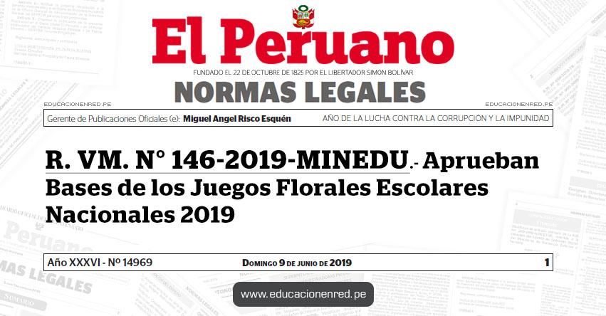 R. VM. N° 146-2019-MINEDU - Aprueban Bases de los Juegos Florales Escolares Nacionales 2019 - www.minedu.gob.pe