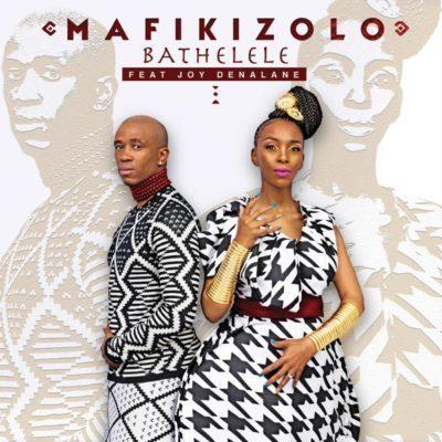 Mafikizolo feat. Joy Denalane - Bathelele (Afro House)