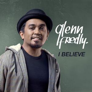 Glenn Fredly - I Believe