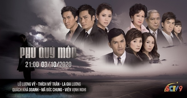 """41 tập phim """"Phú quý môn"""", phát sóng vào lúc 21h00 trên SCTV9, bắt đầu từ ngày 03/10/2020"""