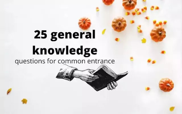 25 general knowledge questions for CET
