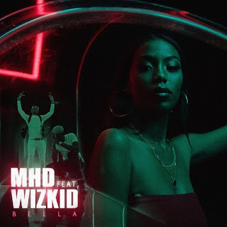 MHD, bella, wizkid, Coolbaseloaded, MHD Bella, Paris, French artiste ,MHD ft wizkid mp3 download, download MHD ft wizkid Bella mp3 download