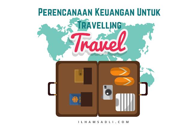 Perencanaan Keuangan Untuk Travelling