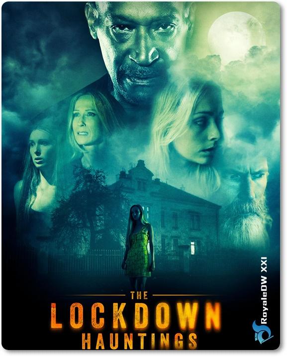 THE LOCKDOWN HAUNTING (2021)