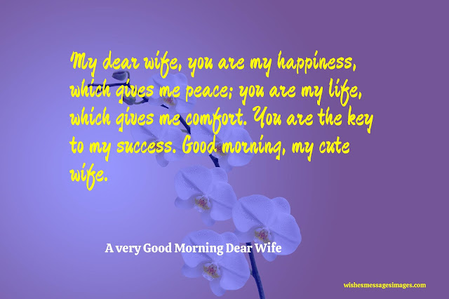 good morning my lovely wife