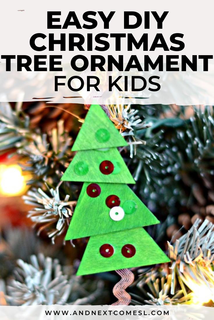 Easy DIY Christmas tree ornaments for kids to make