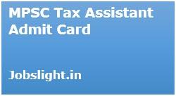 MPSC Tax Assistant Admit Card 2017
