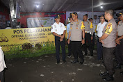 Pantau Posyan Ops Lilin Gatarin 2019, Kapolda Berikan Bingkisan Ke Personil