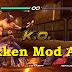 Download Tekken Mod Apk [Apk+Mod Data]