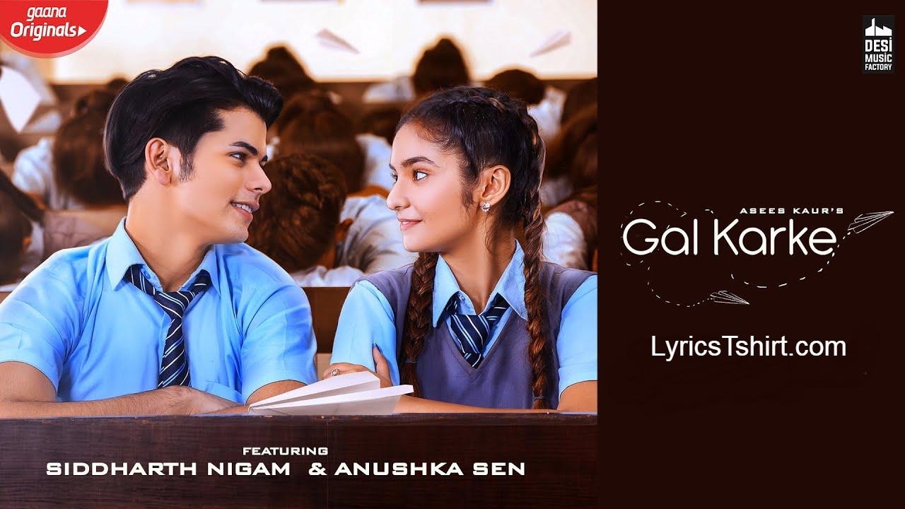 Gal Karke Lyrics in Hindi