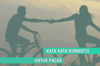 140 Kata Romantis buat Pacar yang Membuat Hubungan semakin Langgeng