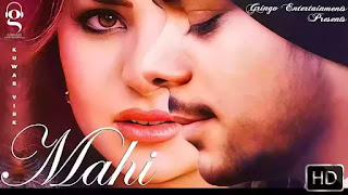 Checkout new punjabi song Mahi & its lyrics penned and sung by Kuwar Virk