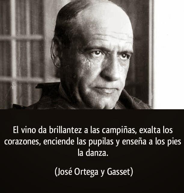 Marevinum Frases Célebres Del Vino 9 Ortega Y Gasset