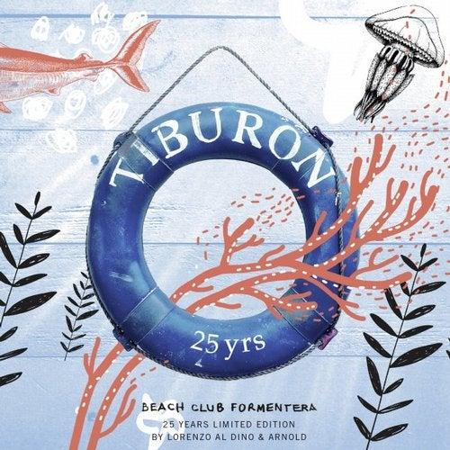 Tiburón Beach Club - 25 yrs (Double CD)