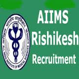 AIIMS Rishikesh Recruitment 2016