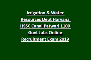 Irrigation & Water Resources Dept Haryana HSSC Canal Patwari 1100 Govt Jobs Online Recruitment Exam Notification 2019