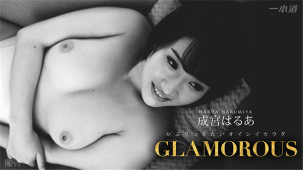 [1Pondo-434] Drama Collection Glamorous - Harua Narimiya (UNCENSORED)