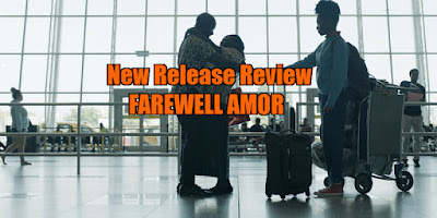 farewell amor review