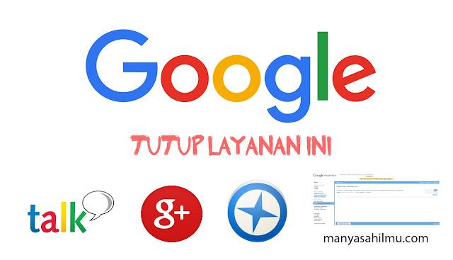 Berikut Rincian Produk Google yang dinyatakan Gagal