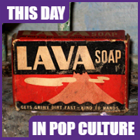 Lava soap was trademarked on Dec. 29, 1896.