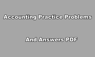 Accounting Practice Problems and Answers PDF
