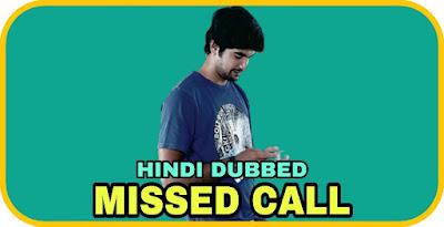 Missed Call Hindi Dubbed Movie