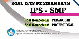 Soal UP PPG IPS SMP Lengkap Pembahasan