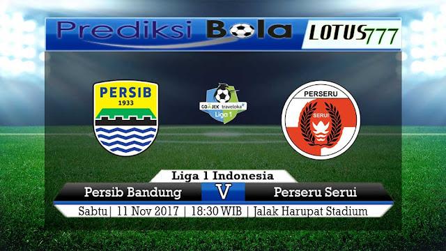 Lotus777.com Prediksi Bola Jalan Terbaik Liga 1 Indonesia Persib Vs Perseru 11 November 2017