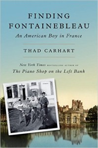 Finding Fontainebleau Thad Carhart TLC Book Tours review French Village Diaries
