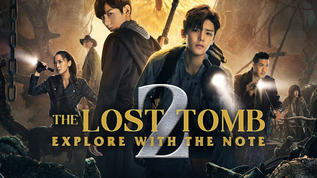 Download Drama Cina The Lost Tomb 2: Explore with the Note Batch Subtitle Indonesia