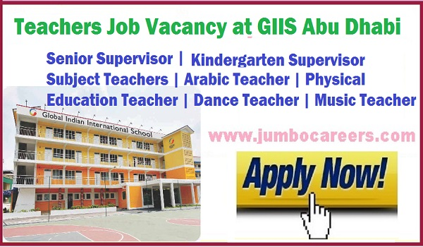 Abu Dhabi Teachers jobs latest, GIIs hiring teachers in Abu Dhabi UAE,