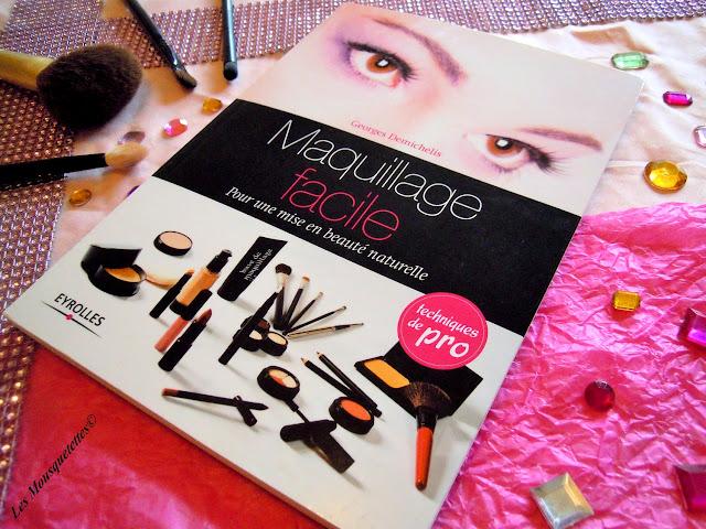 Livre  Maquillage Facile de l'auteur Georges Demichelis - Blog beauté Les Mousquetettes©