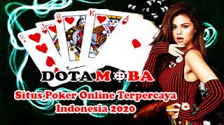 Situs Poker Online Terpercaya Indonesia 2020