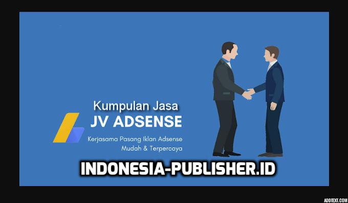 Kumpulan Jasa JV Adsense Terpercaya