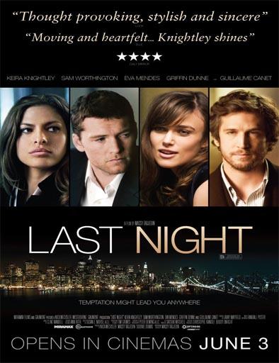 Ver La última noche (Last Night) (2010) Online