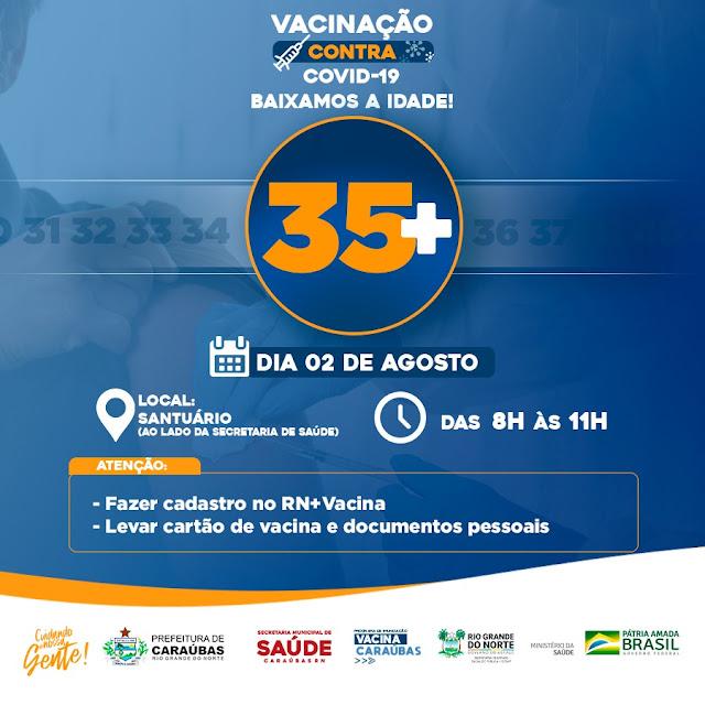 Secretaria de Saúde vacina nesta segunda-feira contra Covid-19  faixa etária de 35 anos ou mais em Caraúbas