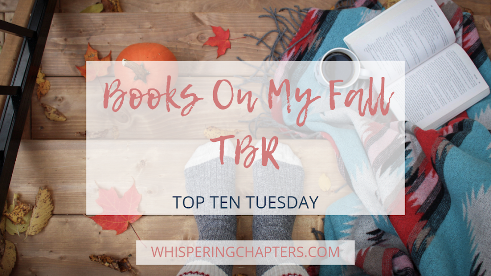 Books On My Fall TBR | Top Ten Tuesday