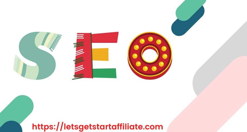search-engine-optimization-seo-full-guide-by-letsgetstartaffiliate-com