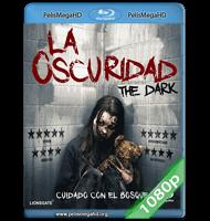LA OSCURIDAD (2018) 1080P HD MKV ESPAÑOL LATINO