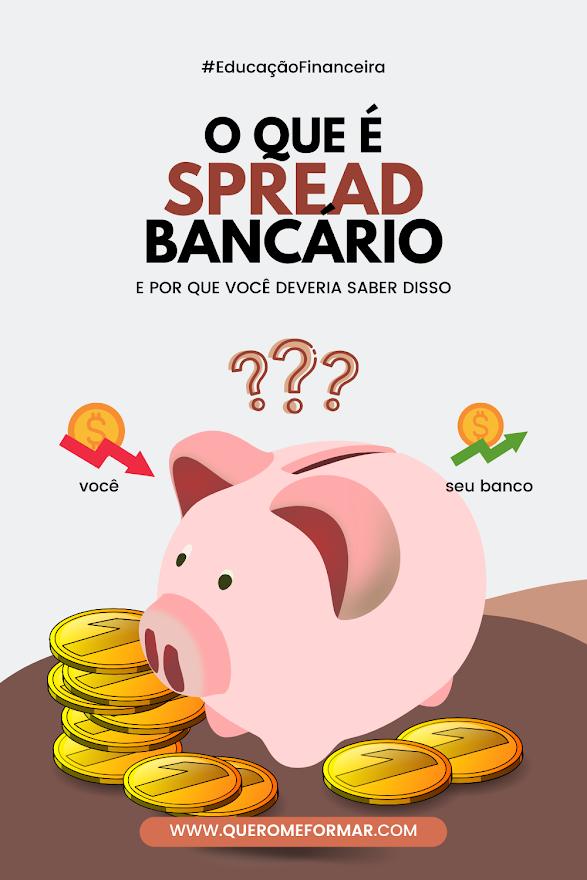 Imagem de Divulgação para Pinterest O Que é Spread Bancário e Por Que Você Deveria Saber Isso