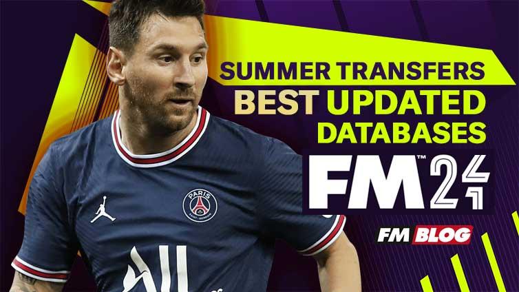 FM21 Updated Database | Summer Transfer Window