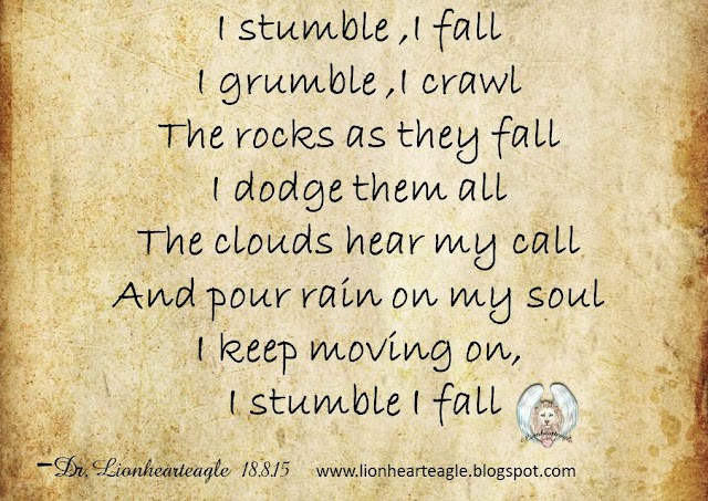 I stumble I fall