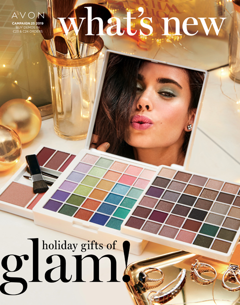 What's New Avon Campaign 25 2019 - holiday gifts of GLAM!