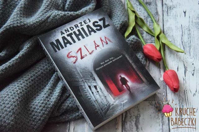 """Szlam"" Andrzej Mathiasz"