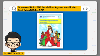download ebook pdf  buku digital pendidikan agama katolik kelas 6 sd
