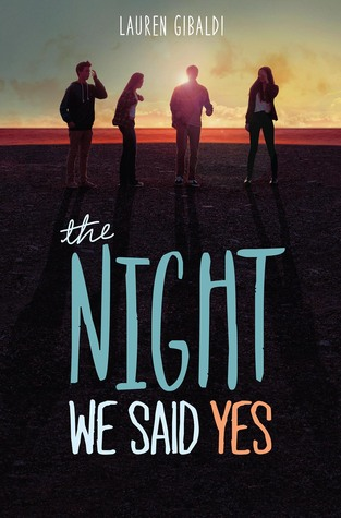 The Night We Said Yes Lauren Gibaldi