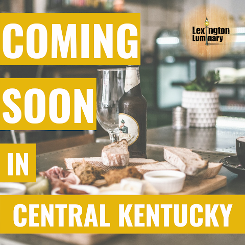 Coming Soon in Central Kentucky