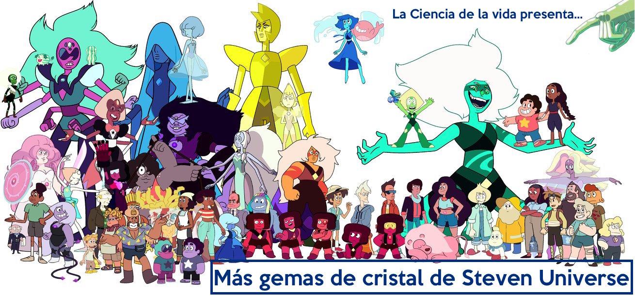 La Ciencia De La Vida Más Gemas De Cristal De Steven Universe