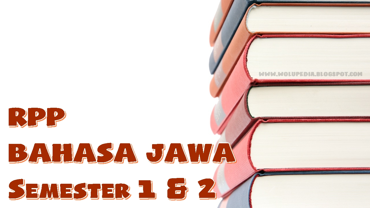 Download Rpp Silabus Bahasa Jawa Sd Kelas 1 6 Lengkap Semester 1 Amp 2 Wolupedia Net