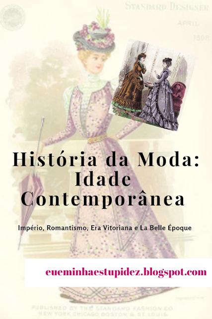 historia da moda idade contemporanea